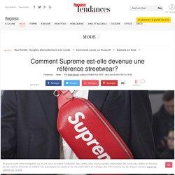 Supreme: tout savoir sur la marque streetwear
