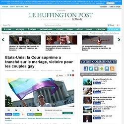 Etats-Unis: la Cour suprême a tranché sur le mariage, victoire pour les couples gay