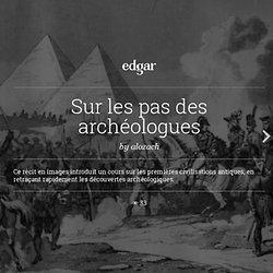 Sur les pas des archéologues