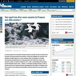 Sur quel tas d'or sous-marin la France est-elle assise ?