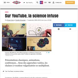 Sur YouTube, la science infuse