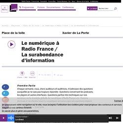 Le numérique à Radio France / La surabondance d'information