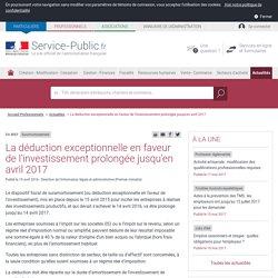 Suramortissement -La déduction exceptionnelle en faveur de l'investissement prolongée jusqu'en avril 2017 - professionnels