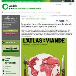 """AMIS DE LA TERRE 24/02/15 Atlas de la viande. """"La production et la surconsommation de viande industrielle saccagent la planète"""""""