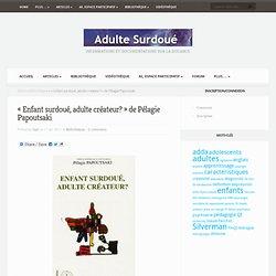«Enfant surdoué, adulte créateur?» de Pélagie Papoutsaki