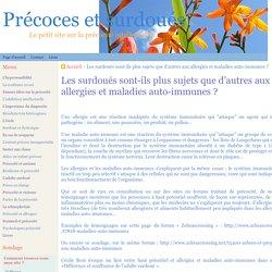 Les surdoués sont-ils plus sujets que d'autres aux allergies et maladies auto-immunes ?