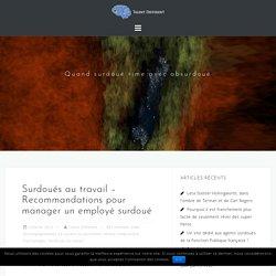 Surdoués au travail - Recommandations pour manager un employé surdoué