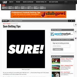 Sure Betting Tips - Ligue❶ Betting Tips & Previews