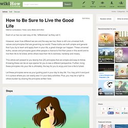 How to Be Sure to Live the Good Life: 25 Steps
