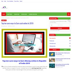 Top ten sure ways to Earn cash online In 2019