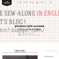 #Sureau Sew-Along# Tissu et matériel – Deer&Doe