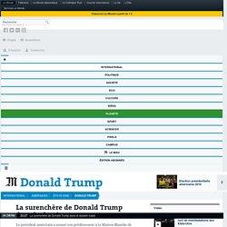 La surenchère de Donald Trump dans le dossier russe
