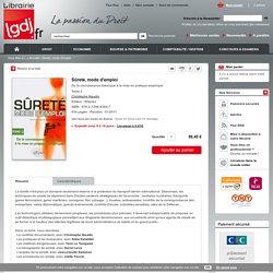 Sûreté, mode d'emploi - C. Naudin - Ellipses - 9782729863647 - Lgdj.fr