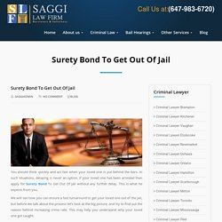 Surety Bond To Get Out Of Jail company, and co-signatory