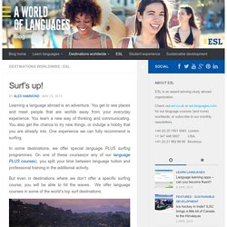Surf's up! - ESL language studies abroad