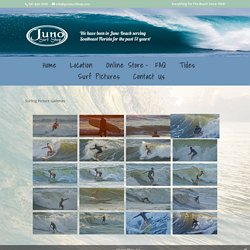Surf Pictures - Juno Surf Shop