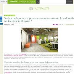 Surface de bureau : comment faire le bon calcul pour ses futurs bureaux ?