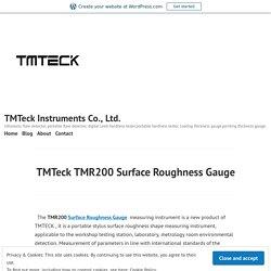 TMTeck TMR200 Surface Roughness Gauge – TMTeck Instruments Co., Ltd.