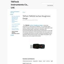 TMTeck TMR200 Surface Roughness Gauge - TMTeck Instruments Co., Ltd.