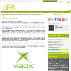 Xbox Surface : la future tablette 7 pouces de Microsoft ?