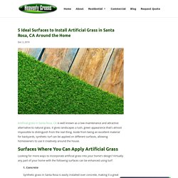 5 Ideal Surfaces to Install Artificial Grass in Santa Rosa, CA