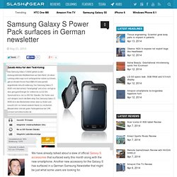 Samsung Galaxy S Power Pack surfaces in German newsletter