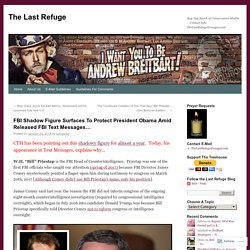 FBI Shadow Figure Surfaces To Protect President Obama Amid Released FBI Text Messages…