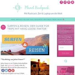 Surfen & Reisen: Der Guide für Trips mit Hang Loose-Faktor - Planet Backpack