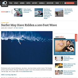 Surfer May Have Ridden a 100-Foot Wave