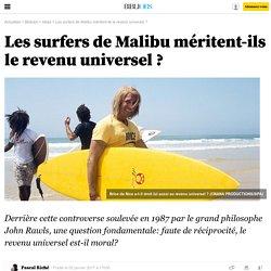 Les surfers de Malibu méritent-ils le revenu universel ? - Bibliobs - L'Obs