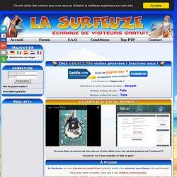 La Surfeuze - Autosurf - Augmentez le trafic de votre site!
