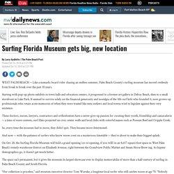 Surfing Florida Museum gets big, new location - News - Northwest Florida Daily News - Fort Walton Beach, FL