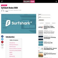Surfshark: Secure Your Digital Life
