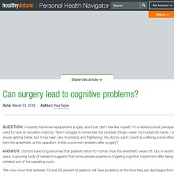 Can surgery lead to cognitive problems?