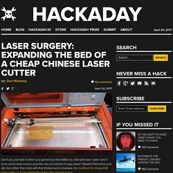 Laser Surgery: Expanding the Bed of a Cheap Chinese Laser Cutter