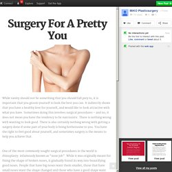 Surgery For A Pretty You