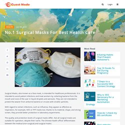 No.1 Surgical Masks for Best Health Care