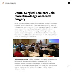 Dental Surgical Seminar: Gain more Knowledge on Dental Surgery