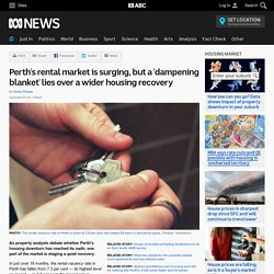 Perth's rental market is surging, but a 'dampening blanket' lies over a wider housing recovery