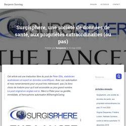 Surgisphere, une société de données de santé, aux propriétés extraordinaires (ou pas) – Benjamin Sonntag