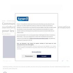Communication en temps de crise : la surinformation au risque de la désinformation pour les citoyens
