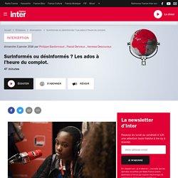 Surinformés ou désinformés ? Les ados à l'heure du complot. du 03 janvier 2015 - France Inter