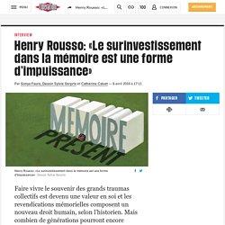 Henry Rousso: «Le surinvestissement dans la mémoire est une forme d'impuissance»