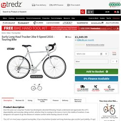 Buy Surly Long Haul Trucker 26w 9 Speed 2016 - Touring Bike at Tredz Bikes. £1,049.99 with free UK delivery