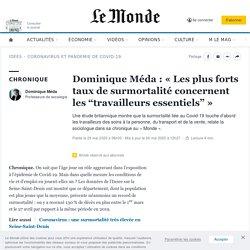 """Dominique Méda: «Les plus forts taux de surmortalité concernent les """"travailleurs essentiels""""»"""