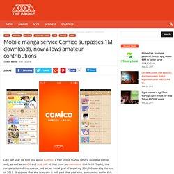 Mobile manga service Comico surpasses 1M downloads, now allows amateur contributions