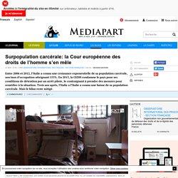 Surpopulation carcérale: la Cour européenne des droits de l'homme s'en mêle