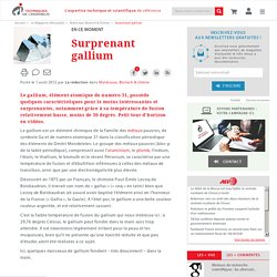Surprenant gallium