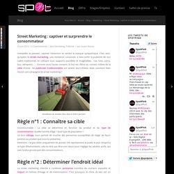 Street Marketing : captiver et surprendre le consommateur