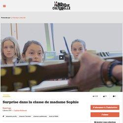 Surprise dans la classe de madame Sophie